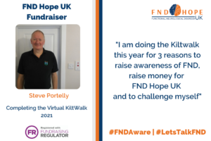Stephen (Steve) Doing the Virtual Kiltwalk 2021 for FND Hope UK